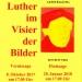 Herzliche Einladung zur Luther-Ausstellung